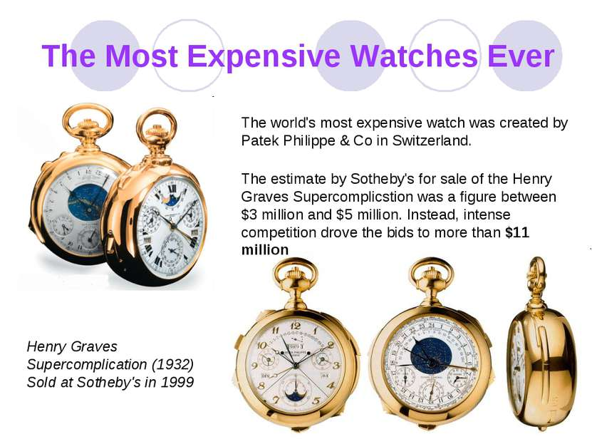 The Most Expensive Watches Ever The world's most expensive watch was creаted ...