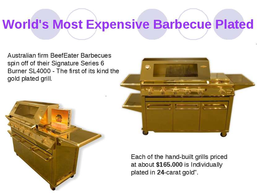 World's Most Expensive Barbecue Plated Australian firm BeefEater Barbecues sp...