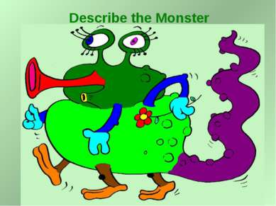 Describe the Monster