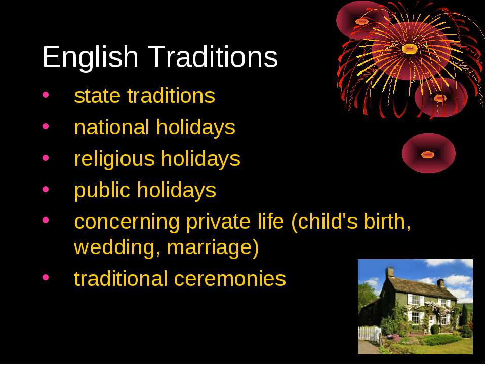 English Traditions state traditions national holidays religious holidays publ...