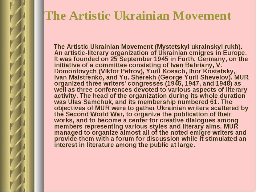 The Artistic Ukrainian Movement The Artistic Ukrainian Movement (Mystetskyi u...