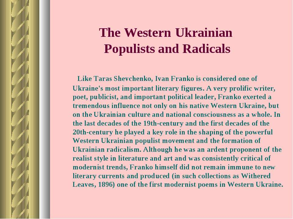 The Western Ukrainian Populists and Radicals Like Taras Shevchenko, Ivan Fran...