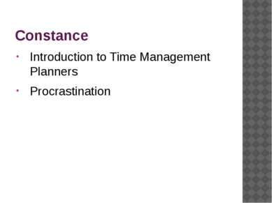 Constance Introduction to Time Management Planners Procrastination ONEU 2012,...