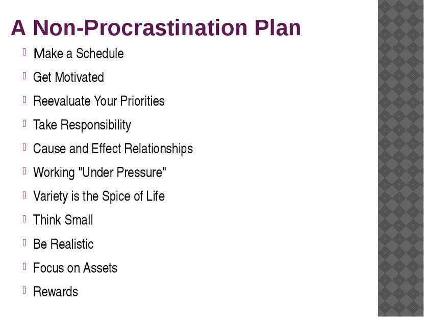 A Non-Procrastination Plan Make a Schedule Get Motivated Reevaluate Your Prio...