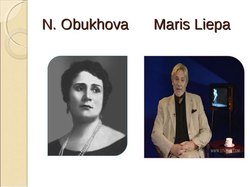 N. Obukhova Maris Liepa