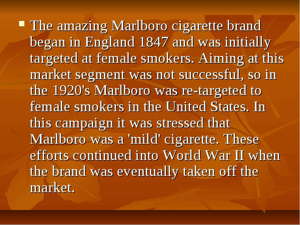 The amazing Marlboro cigarette brand began in England 1847 and was initially ...