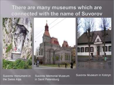 Suvorov monument in the Swiss Alps Suvorov Memorial Museum in Saint Petersbur...