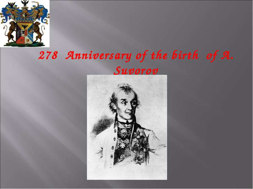 278 Anniversary of the birth of A. Suvorov