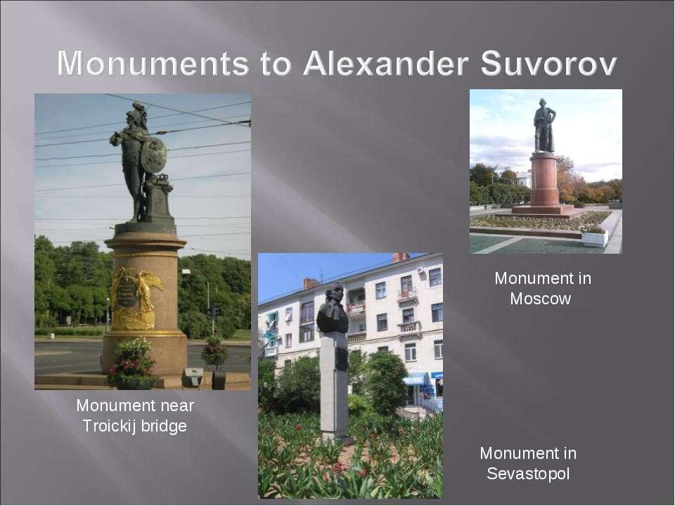 Monument near Troickij bridge Monument in Moscow Monument in Sevastopol