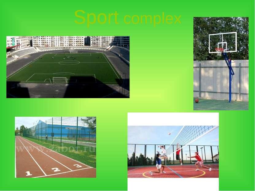 Sport complex