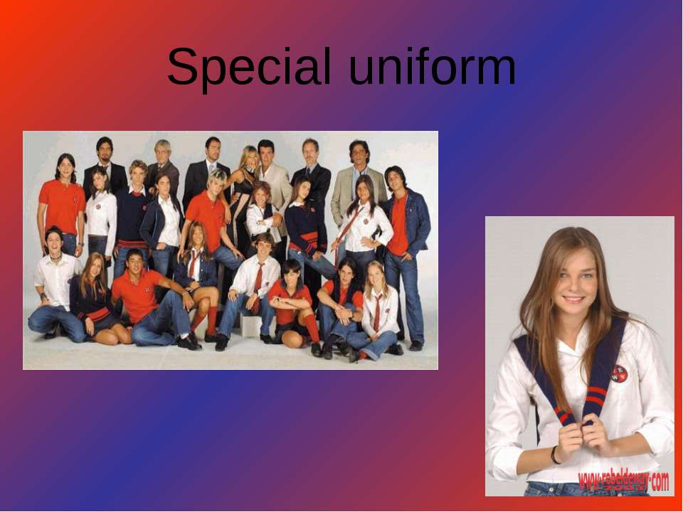 Special uniform