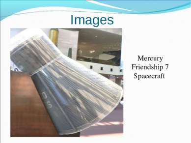 Mercury Friendship 7 Spacecraft Images