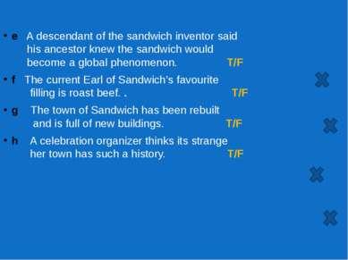 e A descendant of the sandwich inventor said his ancestor knew the sandwich w...
