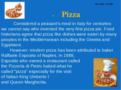 CULINARY HISTORY - Pizza Considered a peasant's meal in Italy for centuries w...