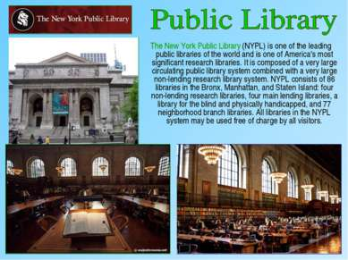 The New York Public Library (NYPL) is one of the leading public libraries of ...