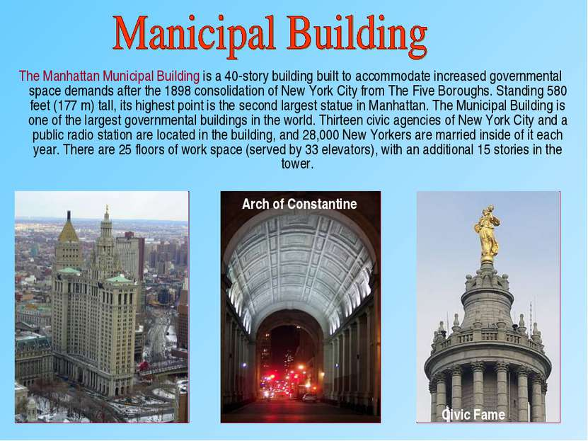The Manhattan Municipal Building is a 40-story building built to accommodate ...