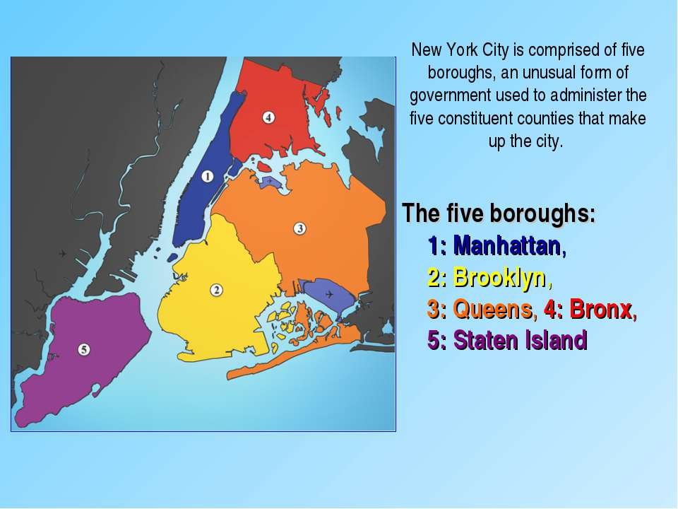 The five boroughs: 1:Manhattan, 2:Brooklyn, 3:Queens, 4:Bronx, 5:Staten ...