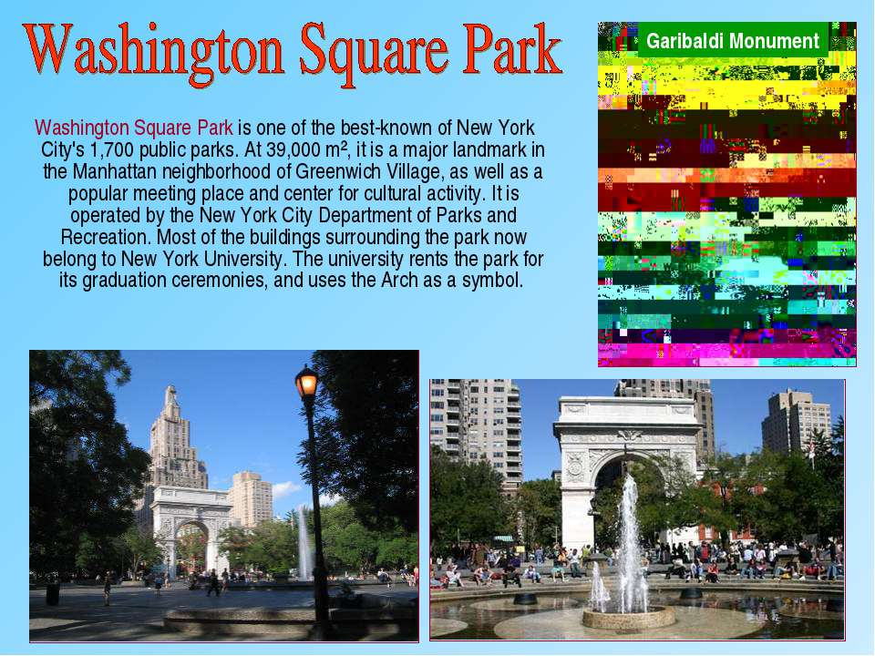 Washington Square Park is one of the best-known of New York City's 1,700 publ...