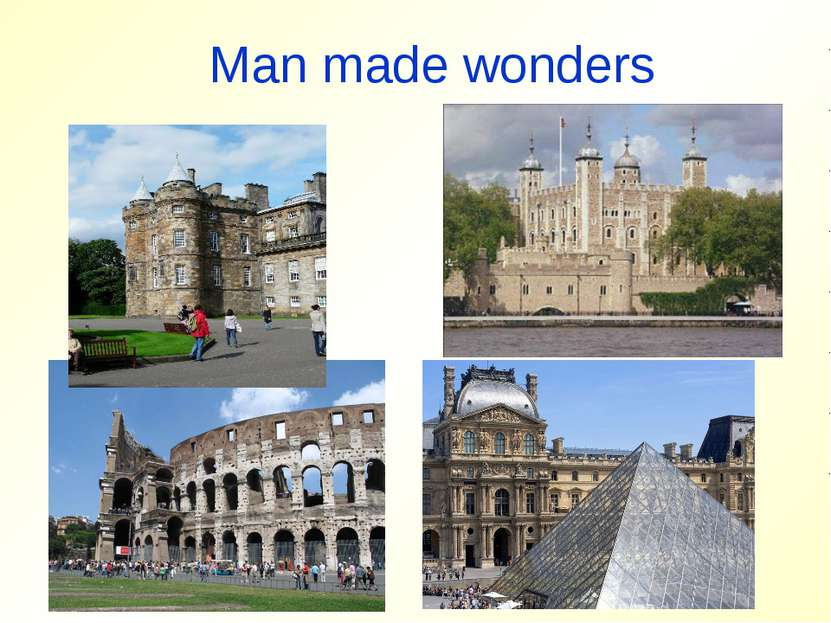 Man made wonders