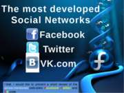 The most developed Social Networks