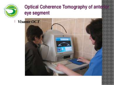 Optical Coherence Tomography of anterior eye segment Visante OCT