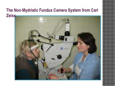 The Non-Mydriatic Fundus Camera System from Carl Zeiss