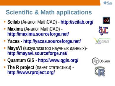 Scientific & Math applications Scilab (Аналог MathCAD) - http://scilab.org/ M...