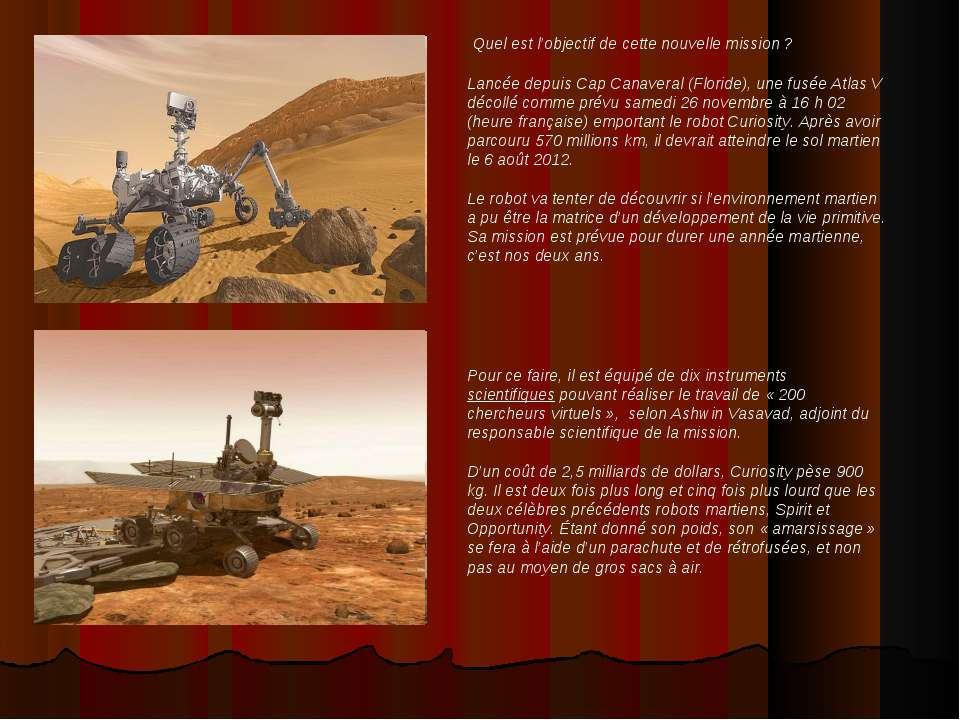 Quel est l'objectif de cette nouvelle mission ? Lancée depuis Cap Canaveral (...