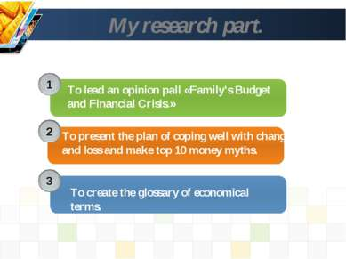 My research part. 1 2 3 To lead an opinion pall «Family's Budget and Financia...