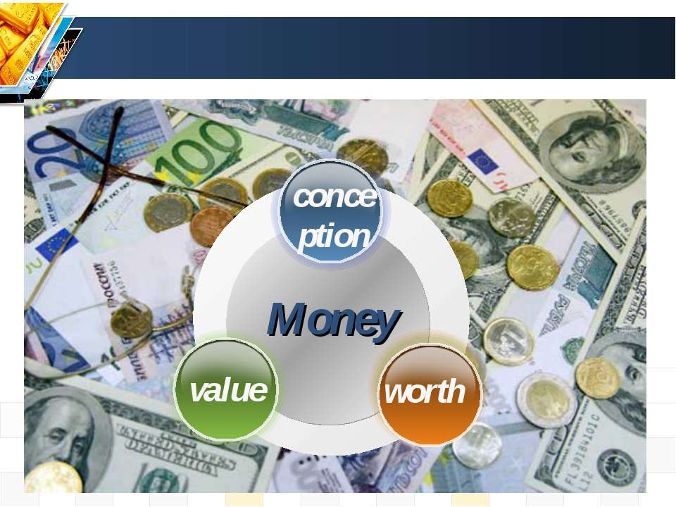 Money value worth conception
