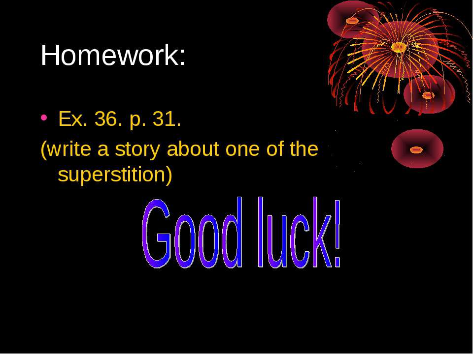 Superstitions Essay