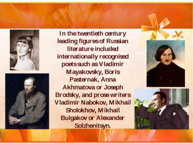 In the twentieth century leading figures of Russian literature included inter...