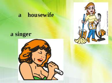 a housewife a singer