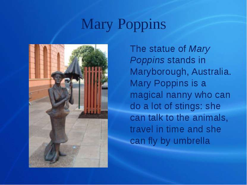Mary Poppins The statue of Mary Poppins stands in Maryborough, Australia. Mar...