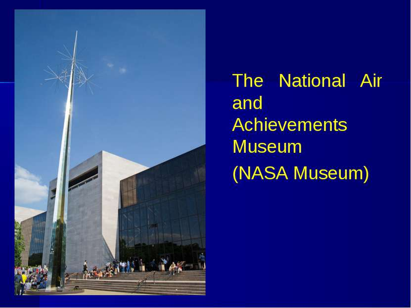 The National Air and Achievements Museum (NASA Museum)