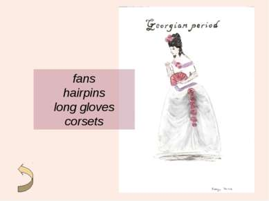 fans hairpins long gloves corsets