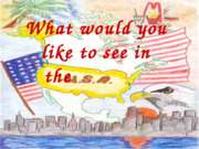 What would you like to see in the U.S.A