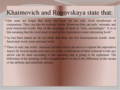 Khaimovich and Rogovskaya state that: One must not forget that more and most ...