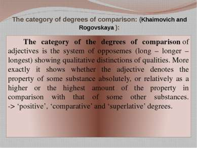 The category of degrees of comparison: (Khaimovich and Rogovskaya ): The cate...