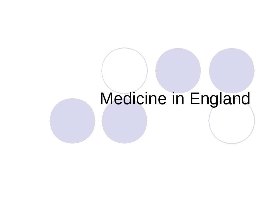 Medicine in England