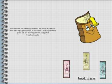This is a book. This is an English book. It is brown and yellow. I need it fo...