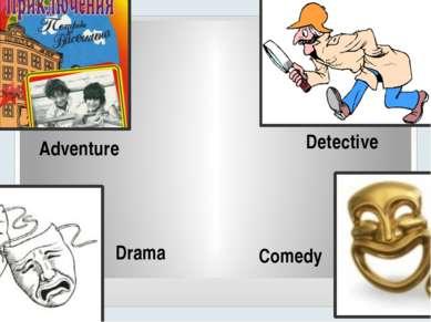Comedy Drama Detective Adventure