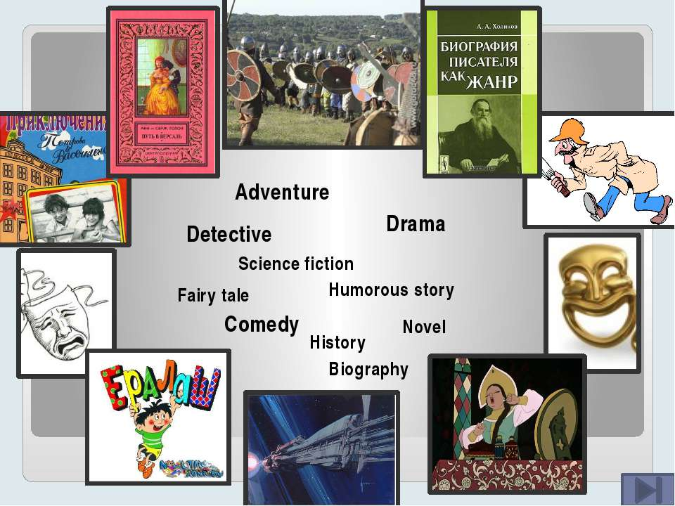 A story with a hero in a dangerous travelling – A funny story – A story in fu...