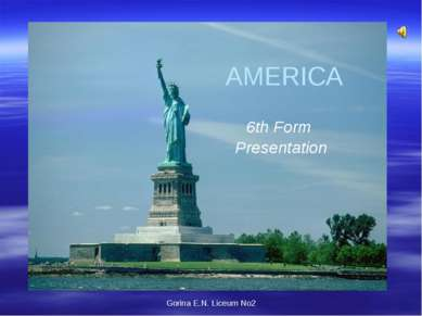 Gorina E.N. Liceum No2 AMERICA 6th Form Presentation