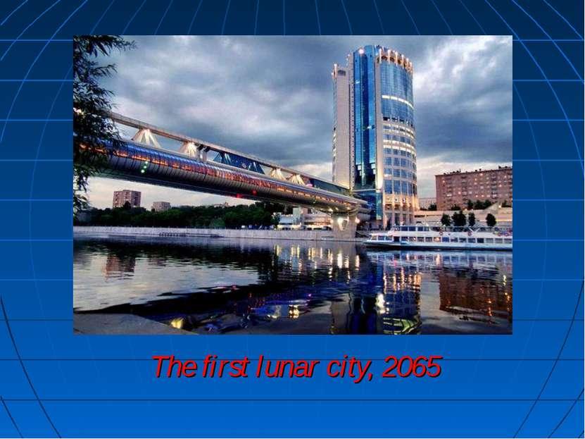 The first lunar city, 2065