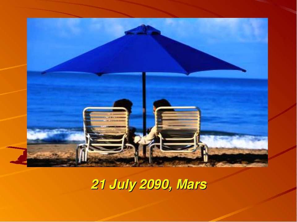 21 July 2090, Mars