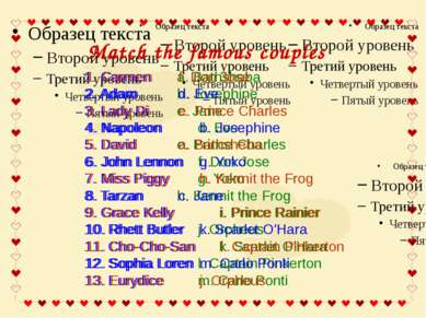 Match the famous couples 1. Carmen a. Bathsheba 2. Adam b. Josephine 3. Lady ...