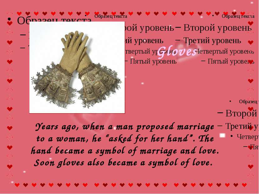 "Years ago, when a man proposed marriage to a woman, he ""asked for her hand"". ..."