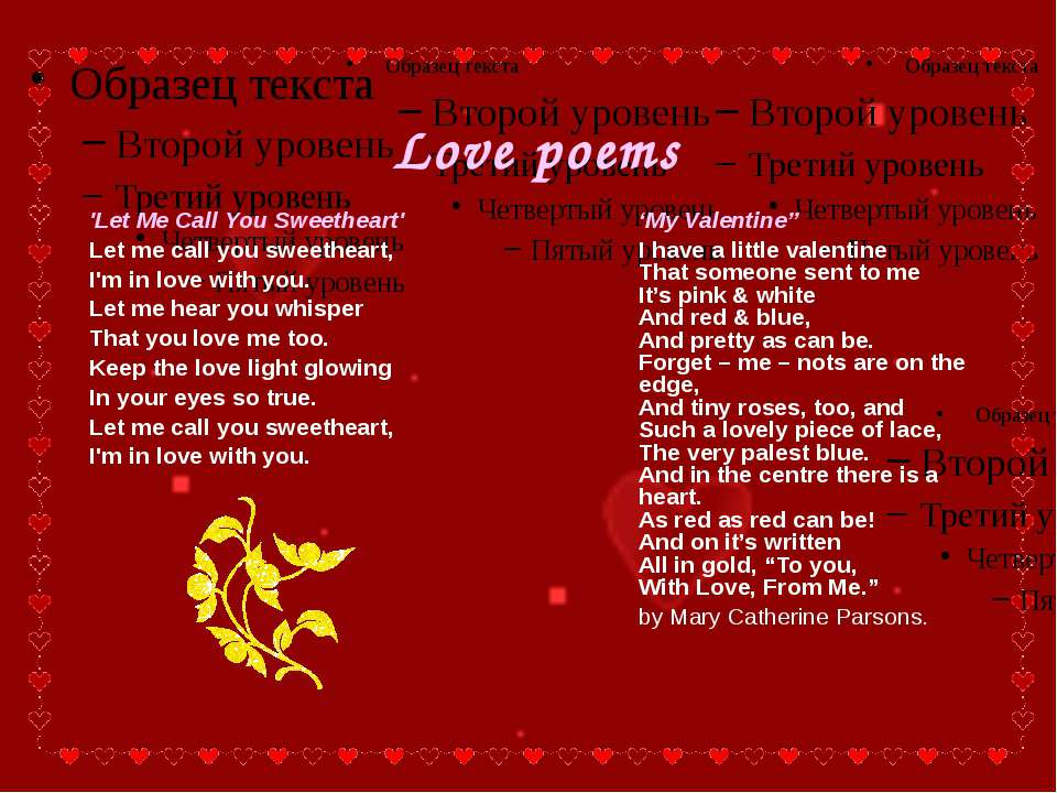 "Love poems 'My Valentine"" I have a little valentine That someone sent to me I..."