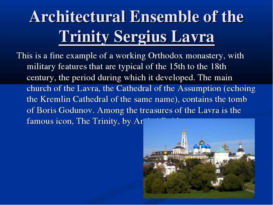 Architectural Ensemble of the Trinity Sergius Lavra This is a fine example of...